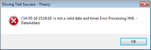 Not a valid date and time) Error Processing XML - DateAdded